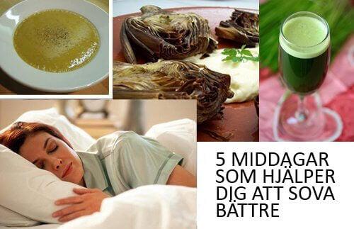 Middagar som hjälper dig att sova bättre